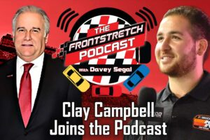 Podcast: Martinsville's Clay Campbell on Hosting NASCAR's Penultimate Race, Getting Event Feel Back